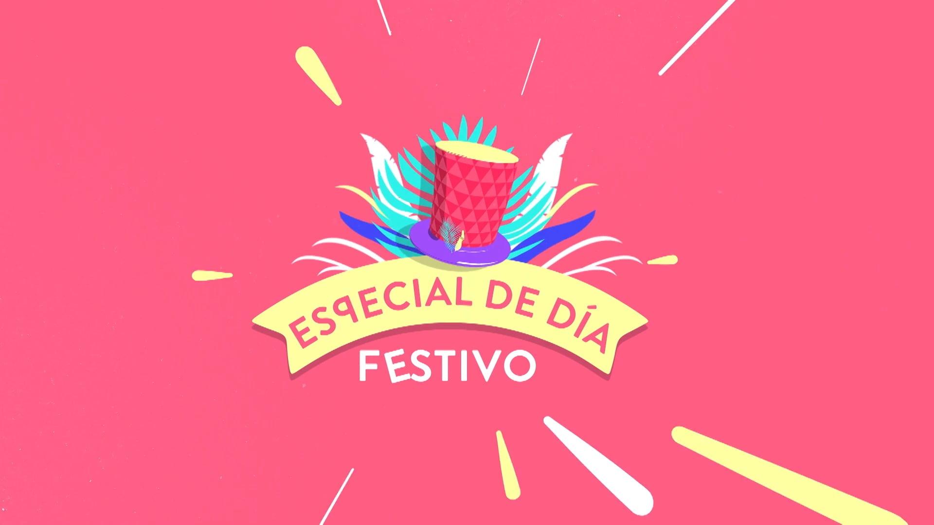 ESPECIAL DE DIA FESTIVO