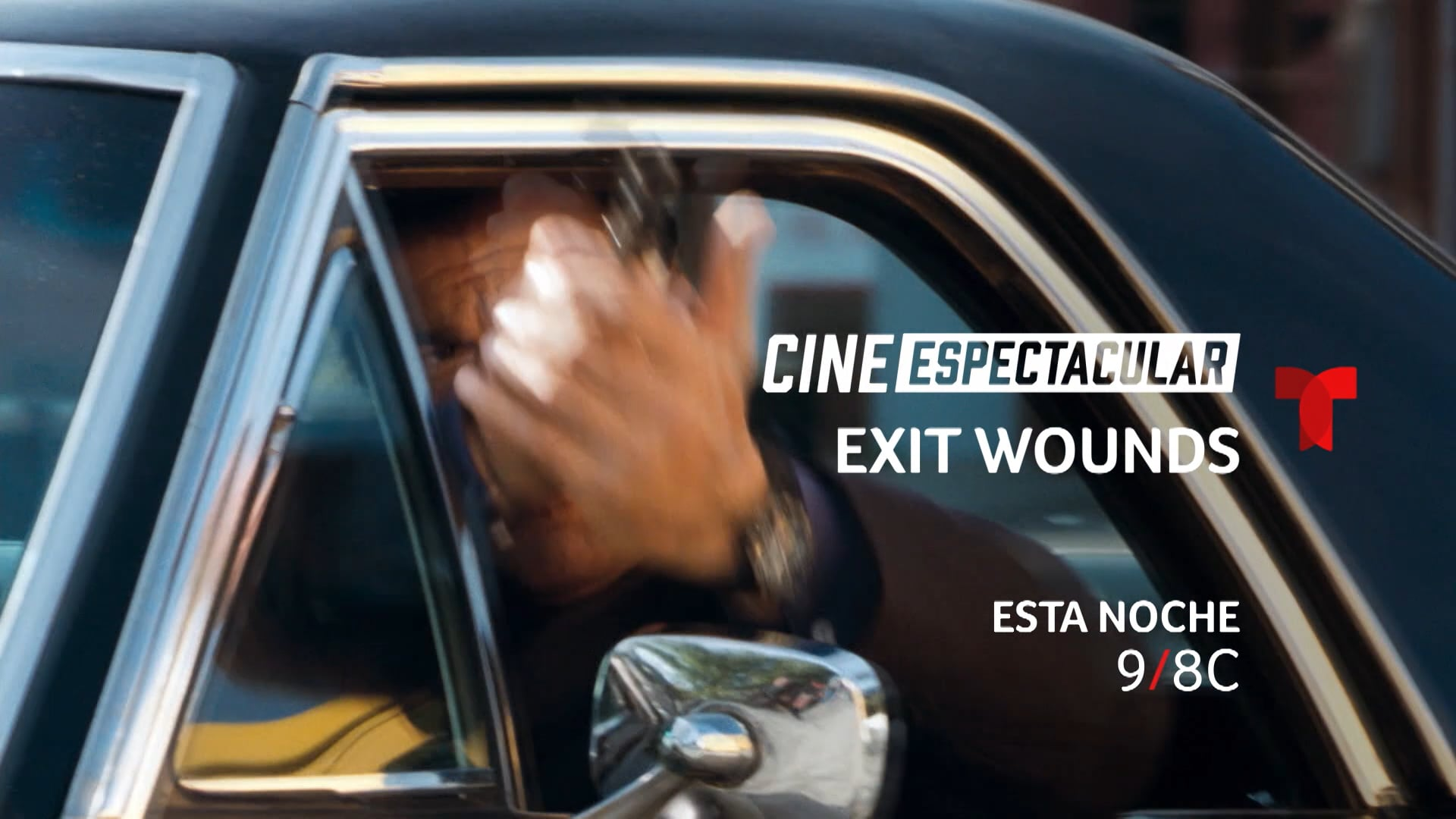 CINE ESPECTACULAR: EXIT WOUNDS – TUNE-IN